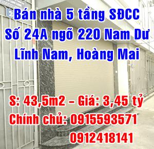 Chính chủ bán số 24A Ngõ 220 Nam Dư, Lĩnh Nam ,Hoàng Mai ,Hà Nội