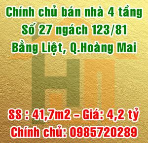 Chính chủ bán nhà số 27 ngách 123/81 Bằng Liệt, Quận Hoàng Mai
