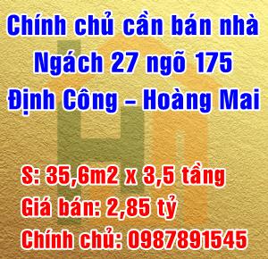 Chính chủ bán nhà ngách 27 ngõ 175, Định Công, Quận Hoàng Mai