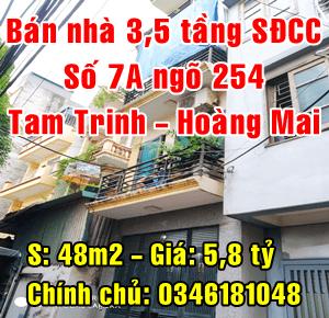 Chính chủ bán nhà số 7A ngõ 254 đường Tam Trinh, Quận Hoàng Mai